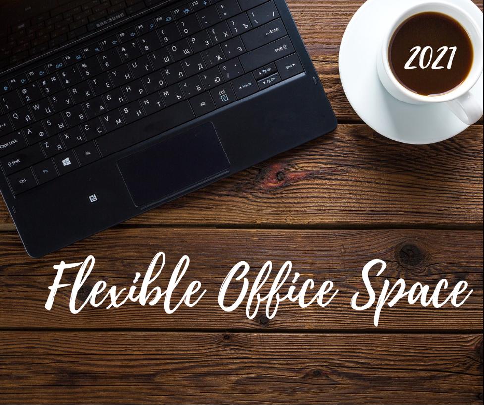 Flexible Office Space Trends in 2021