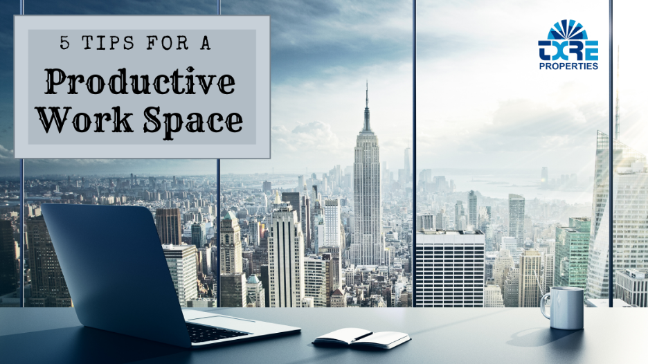 5 Tips For a Productive Work Space